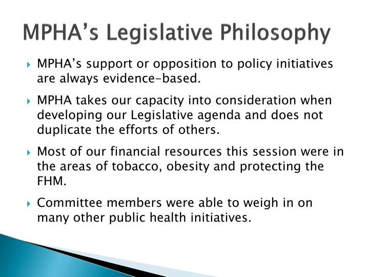 Mpha s legislative philosophy