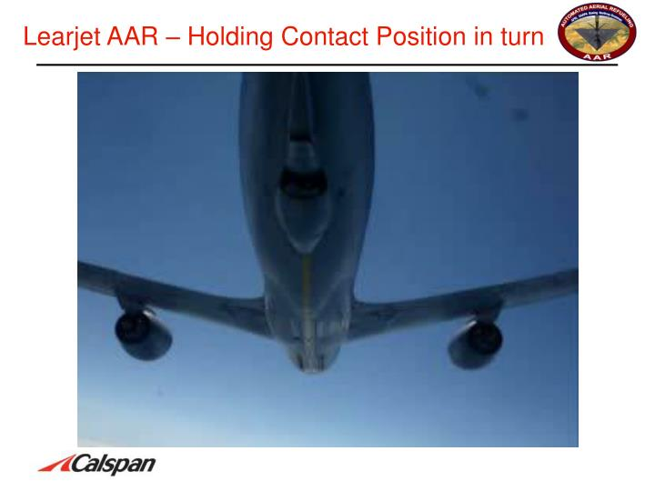 Learjet AAR – Holding Contact Position in turn