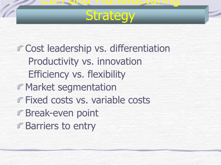 CIM and Manufacturing Strategy