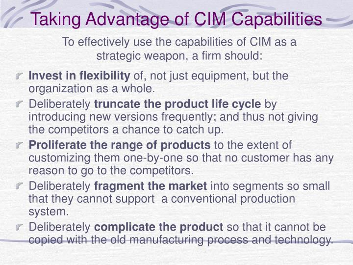 Taking Advantage of CIM Capabilities