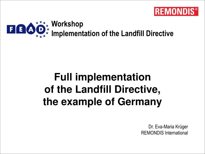 Workshop implementation of the landfill directive