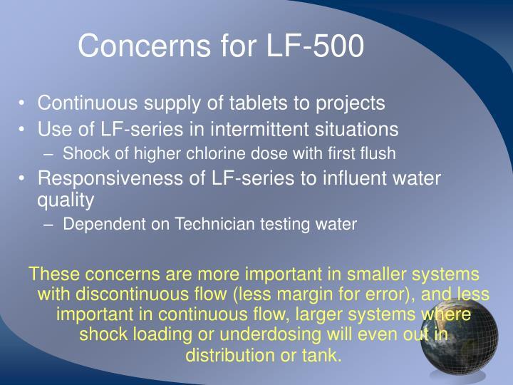 Concerns for LF-500
