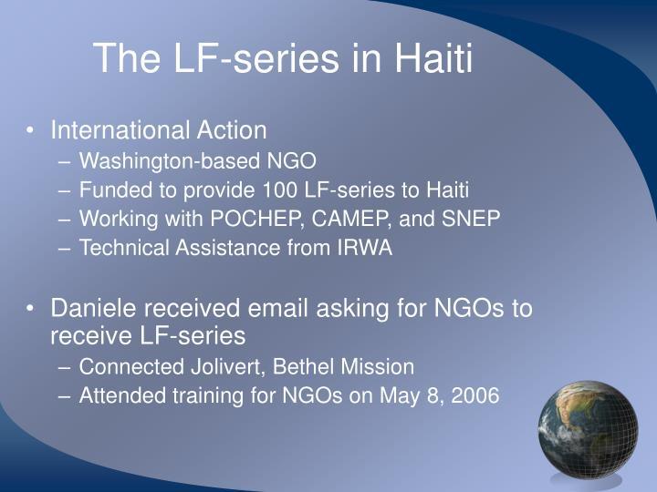 The LF-series in Haiti