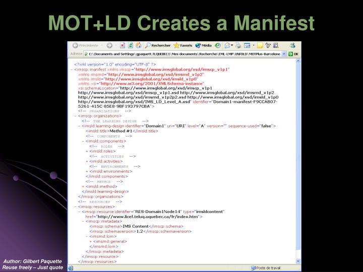 MOT+LD Creates a Manifest