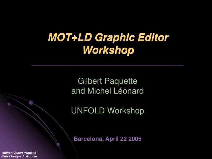 MOT+LD Graphic Editor