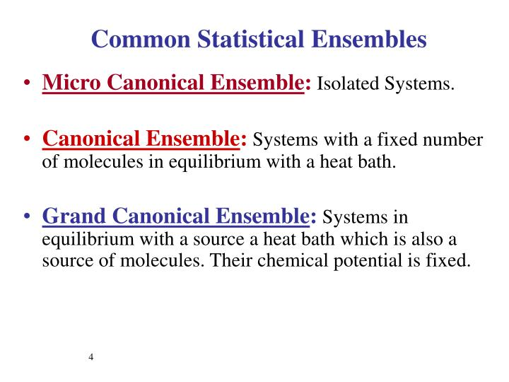 Common Statistical Ensembles