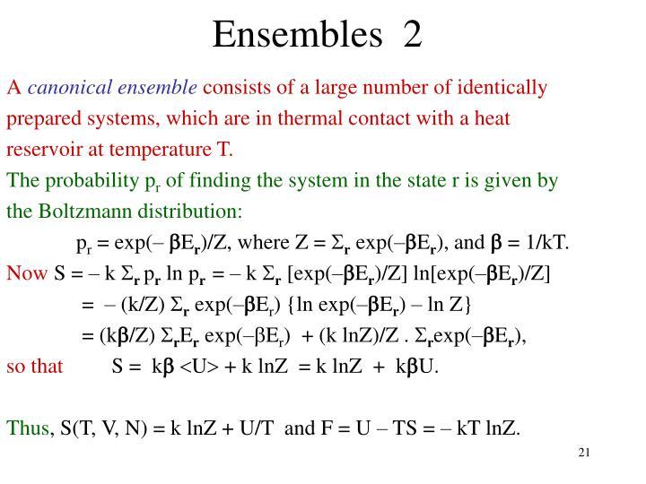 Ensembles  2