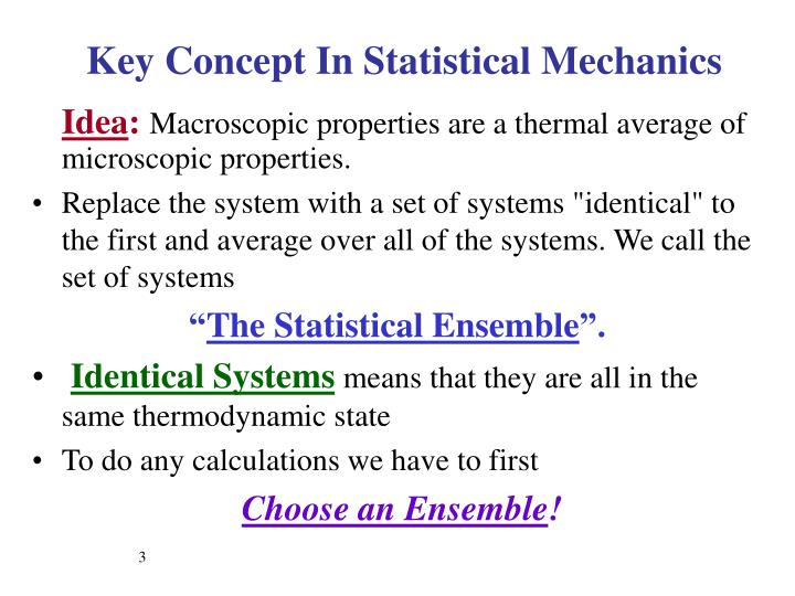 Key concept in statistical mechanics