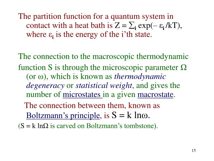 The partition function for a quantum system in contact with a heat bath is