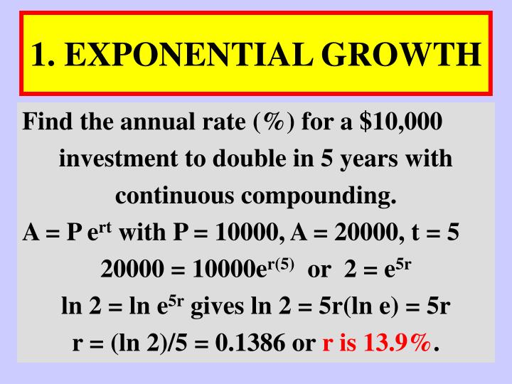 1. EXPONENTIAL GROWTH