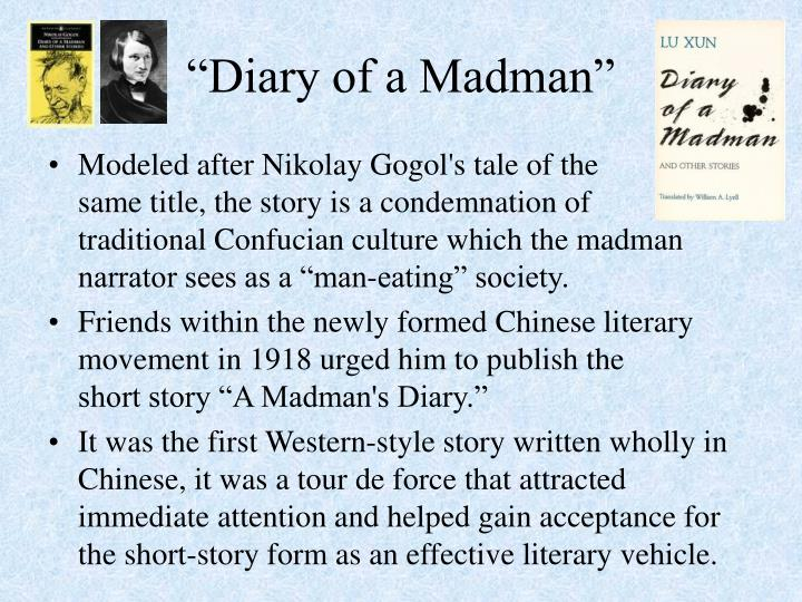 """Diary of a Madman"""