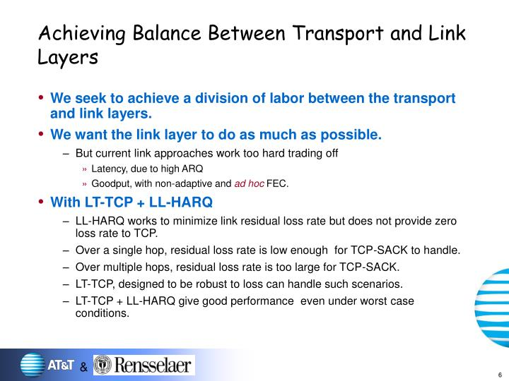 Achieving Balance Between Transport and Link Layers