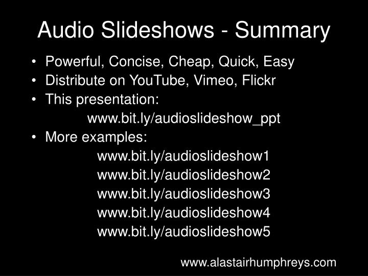 Audio Slideshows - Summary