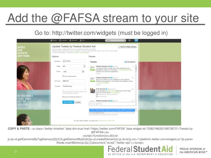Add the @FAFSA stream to your site