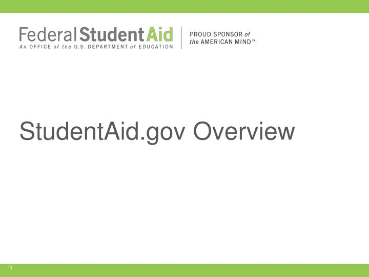 StudentAid.gov Overview