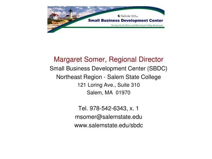 Margaret Somer, Regional Director