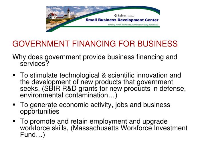 GOVERNMENT FINANCING FOR BUSINESS