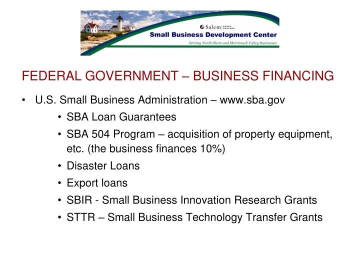 FEDERAL GOVERNMENT – BUSINESS FINANCING
