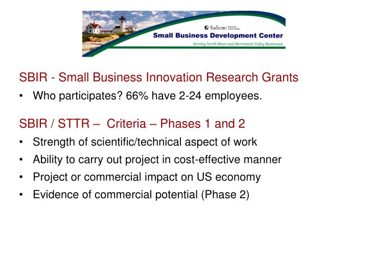 SBIR - Small Business Innovation Research Grants