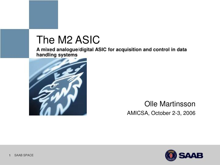The M2 ASIC
