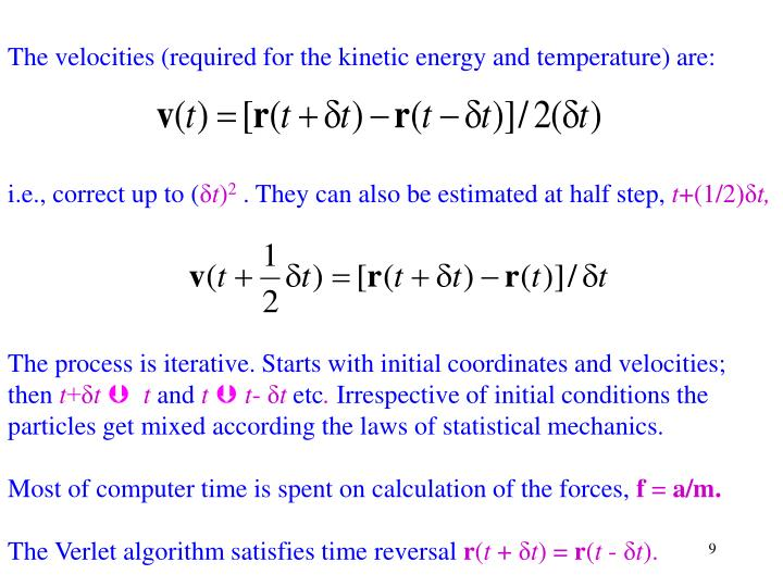 The velocities (required for the kinetic energy and temperature) are: