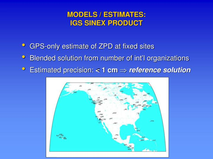 MODELS / ESTIMATES: