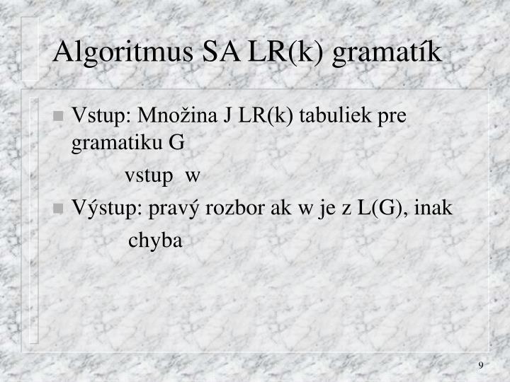 Algoritmus SA LR(k) gramatík