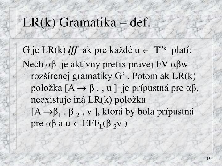 LR(k) Gramatika – def.