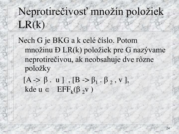 Neprotirečivosť množín položiek LR(k)