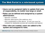 the web portal is a role based system