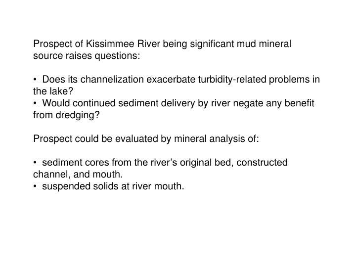 Prospect of Kissimmee River being significant mud mineral source raises questions: