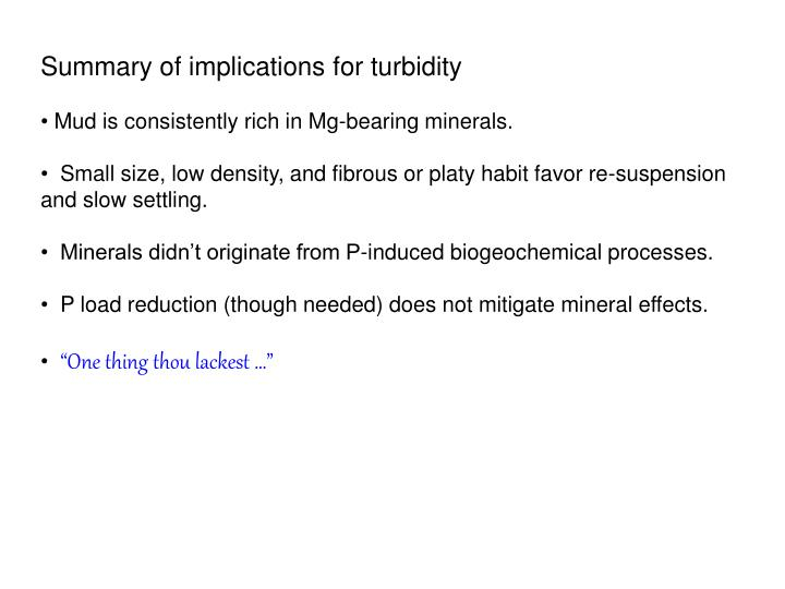 Summary of implications for turbidity