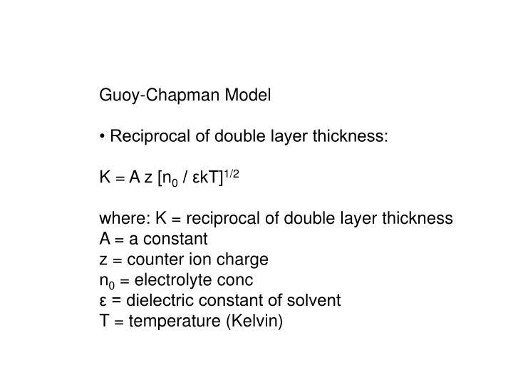 Guoy-Chapman Model