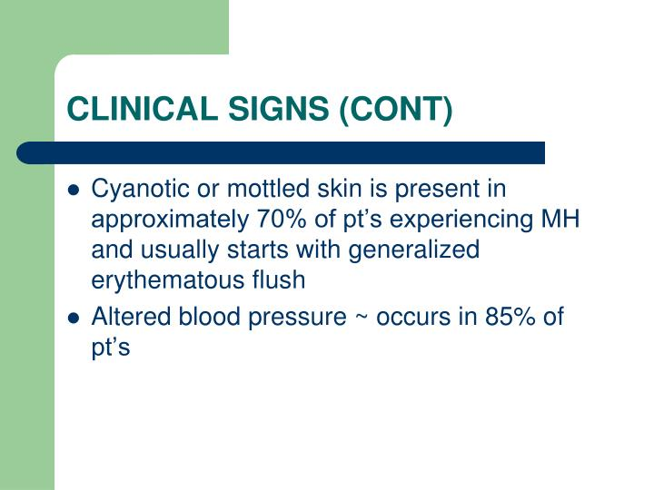 CLINICAL SIGNS (CONT)