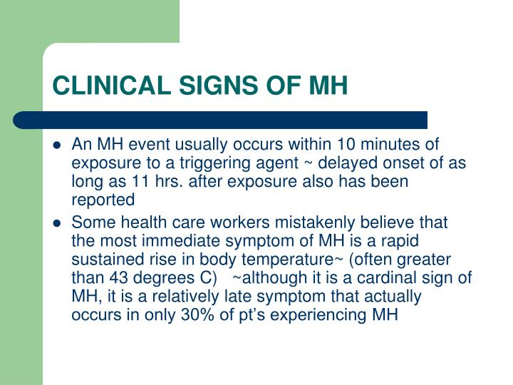 CLINICAL SIGNS OF MH
