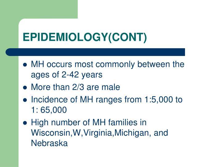 EPIDEMIOLOGY(CONT)
