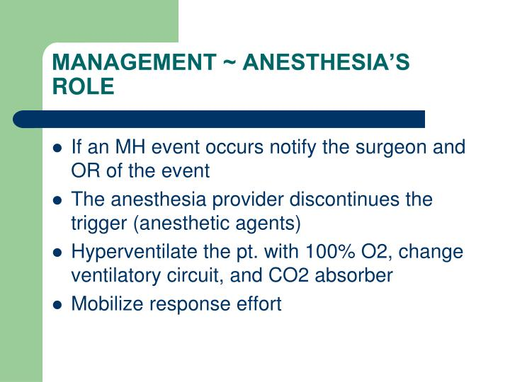 MANAGEMENT ~ ANESTHESIA'S ROLE