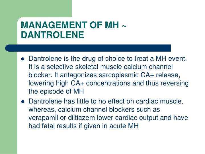 MANAGEMENT OF MH ~ DANTROLENE