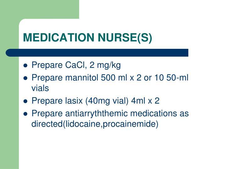 MEDICATION NURSE(S)
