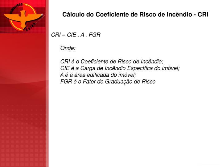 Cálculo do Coeficiente de Risco de Incêndio - CRI