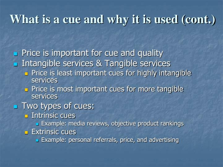 What is a cue and why it is used (cont.)