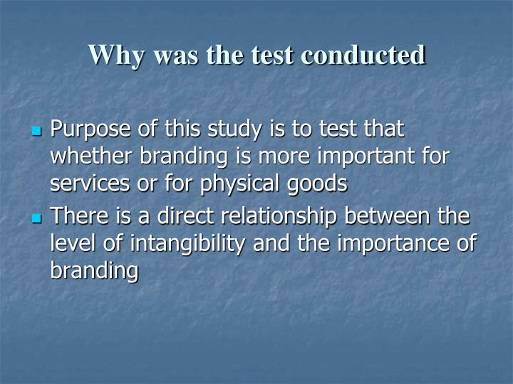 Why was the test conducted