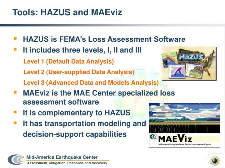 Tools: HAZUS and MAEviz