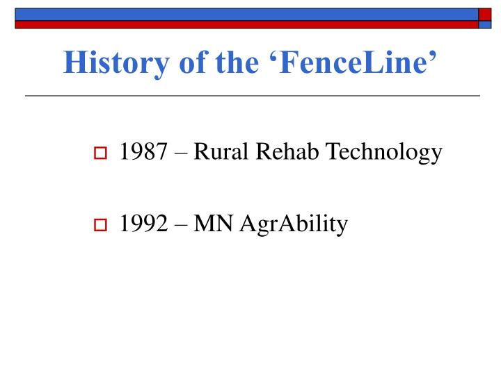 History of the 'FenceLine'