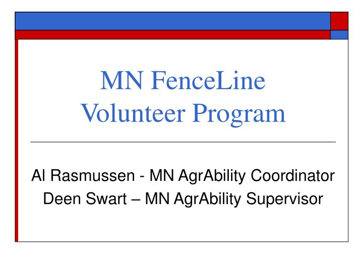 Mn fenceline volunteer program