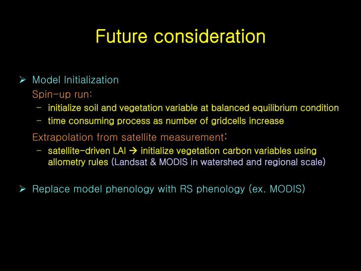 Future consideration