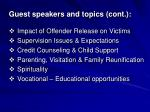 guest speakers and topics cont