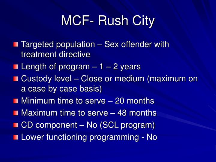 MCF- Rush City