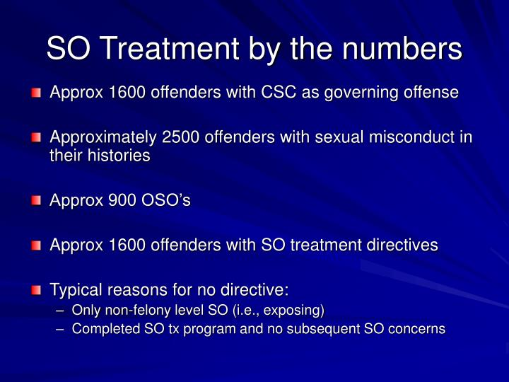 So treatment by the numbers