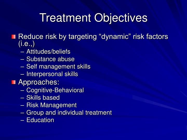 Treatment Objectives